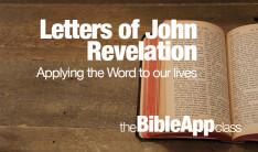 Bible App: Letters of John, Revelation