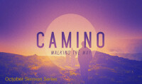 Camino:  Walk in the Way
