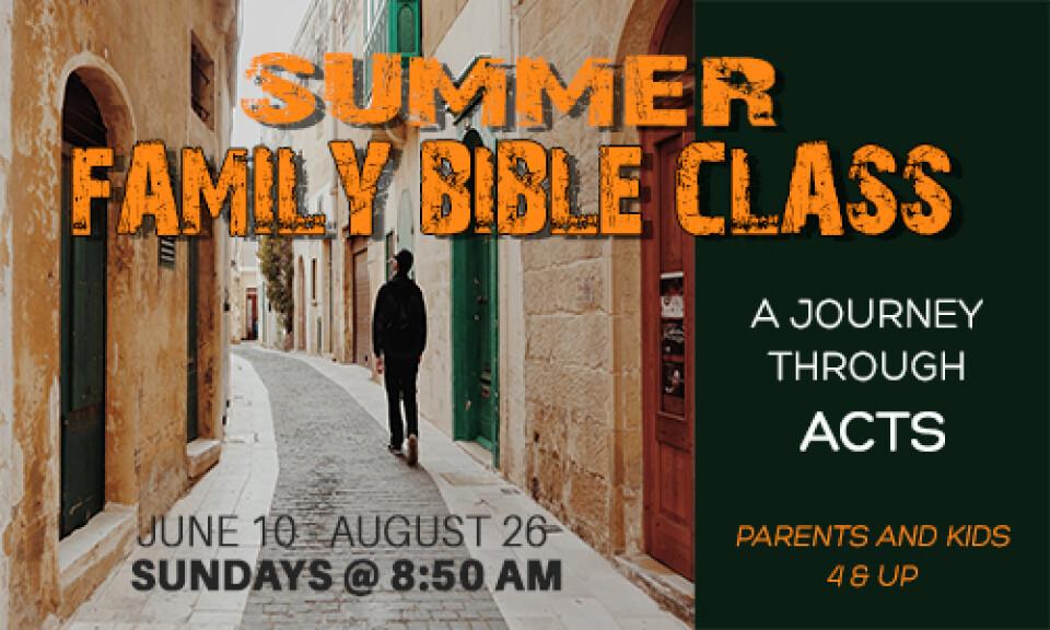 Summer Family Bible Class