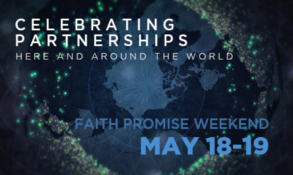 Celebrating Partnerships - Faith Promise Weekend